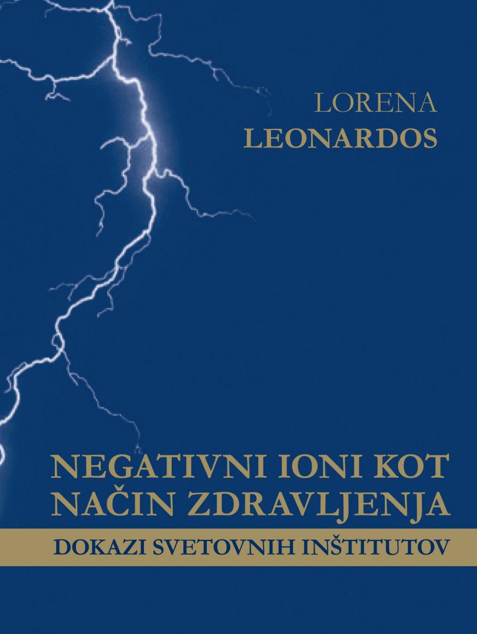 Negativni ioni kot način zdravljenja Lorena Leonardos platnica